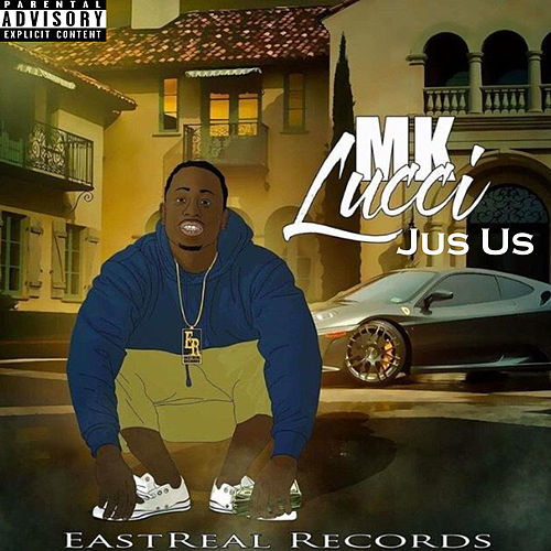 Jus Us by Mk Lucci
