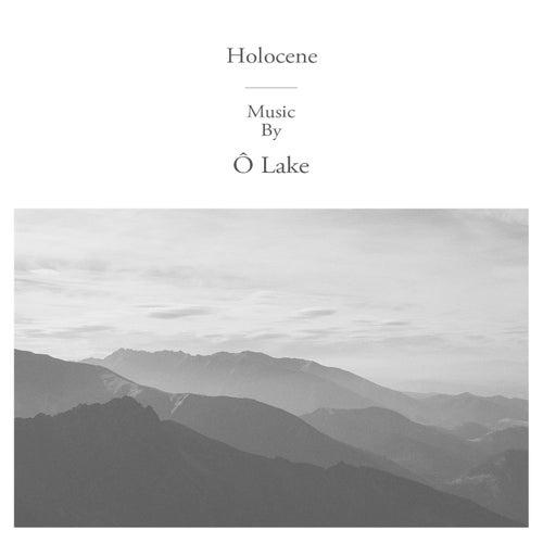 Holocene de Ô Lake