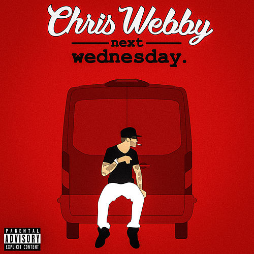 Next Wednesday by Chris Webby