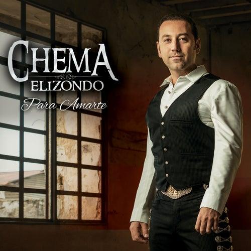 Para Amarte by Chema Elizondo