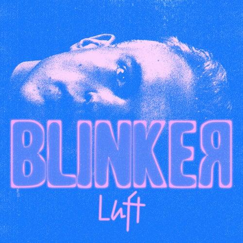 Luft by Blinker
