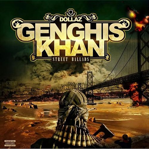 Genghis Khan Street Ballads by Dollaz (Hip-Hop)