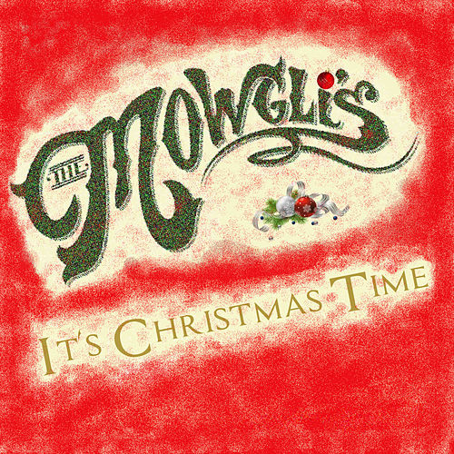 It's Christmas Time von The Mowgli's