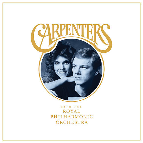 Carpenters With The Royal Philharmonic Orchestra by Carpenters