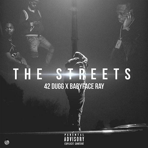 The Streets by 42 Dugg