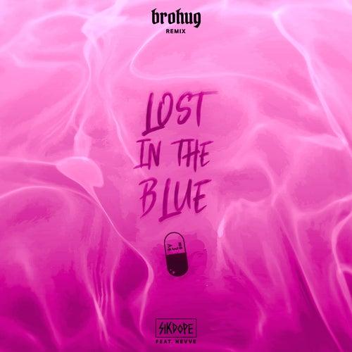 Lost in the Blue (Brohug Remix) von Sikdope