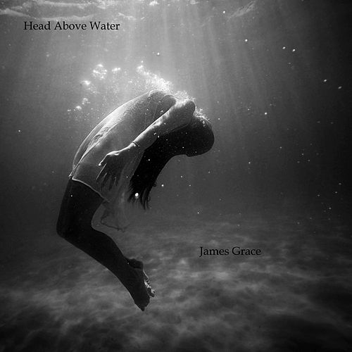 Head Above Water de James Grace