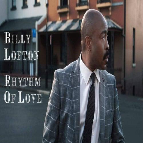 Rhythm of Love von Billy Lofton