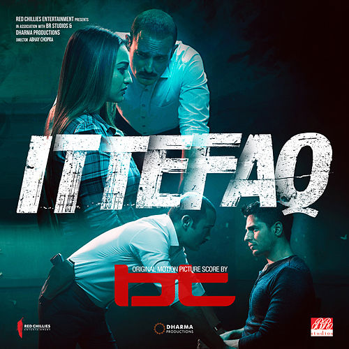 ITTEFAQ (Original Motion Picture Score) de BT