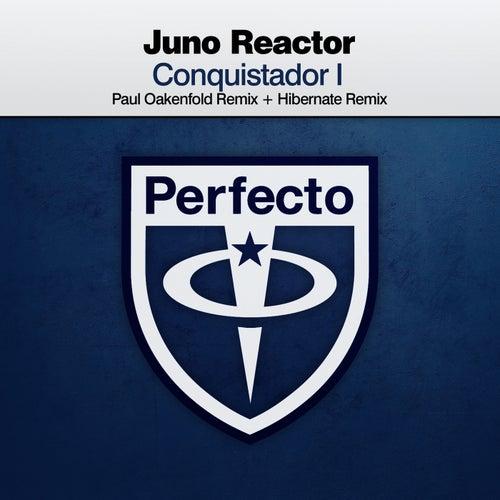 Conquistador I de Juno Reactor