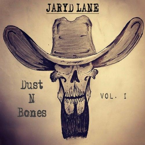 Dust n Bones, Vol. 1 - EP de Jaryd Lane