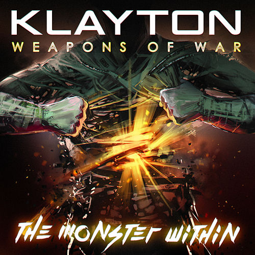 Weapons of War: The Monster Within de Klayton