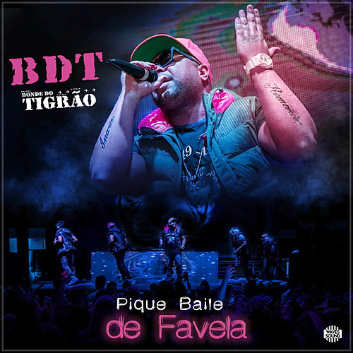 Pique Baile de Favela by Bonde do Tigrão