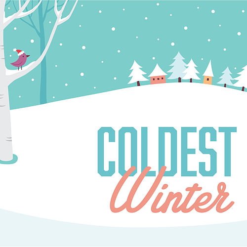 Coldest Winter von Various Artists