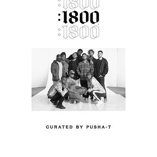 1800 Seconds: Curated By Pusha-T von Various Artists