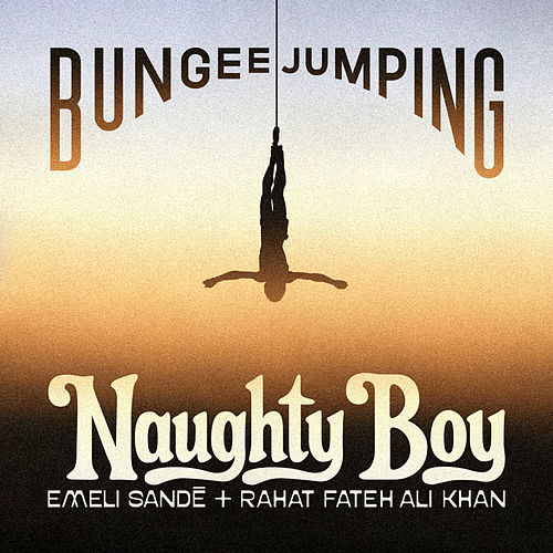 Bungee Jumping by Naughty Boy