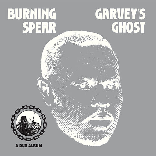 Garvey's Ghost de Burning Spear
