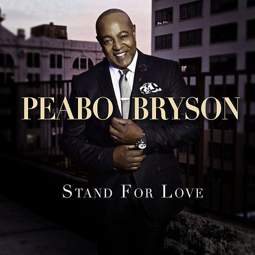 Stand For Love de Peabo Bryson