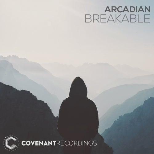 Breakable de Arcadian