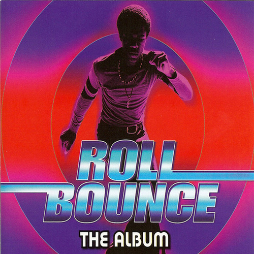 Roll Bounce Soundtrack de Various Artists