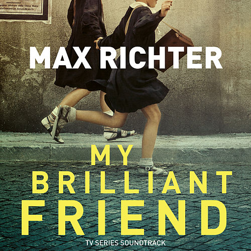 My Brilliant Friend (TV Series Soundtrack) von Max Richter