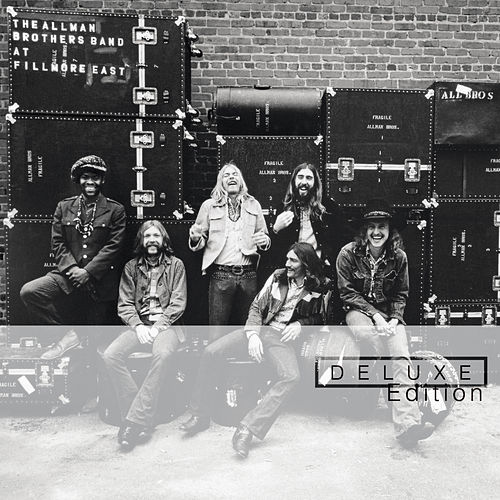 At Fillmore East (Deluxe Edition) by The Allman Brothers Band
