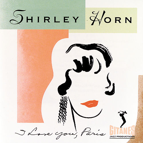 I Love You, Paris de Shirley Horn