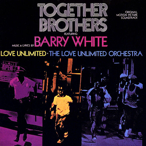 Together Brothers (Original Motion Picture Soundtrack) de Barry White