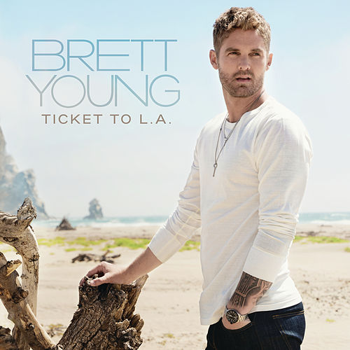 Ticket To L.A. by Brett Young