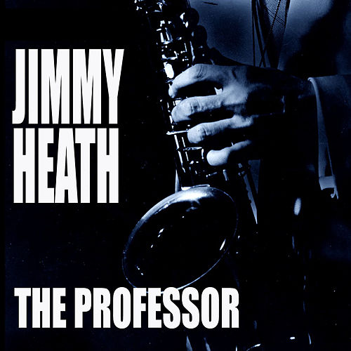 The Professor von Jimmy Heath