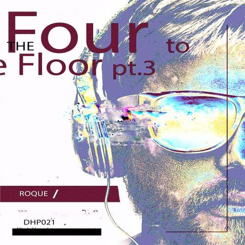 Four To The Floor, Pt. 3 - Single de Roque