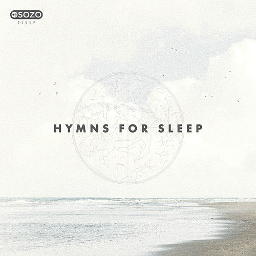 Hymns For Sleep de SOZO Sleep