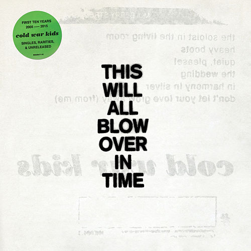 This Will All Blow Over In Time by Cold War Kids