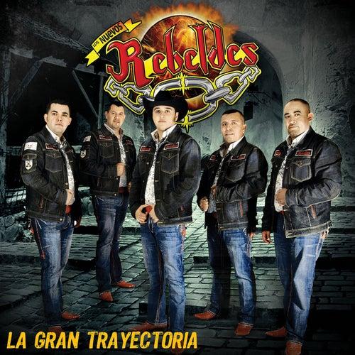 La Gran Trayectoria (Vers. USA) by Los Nuevos Rebeldes
