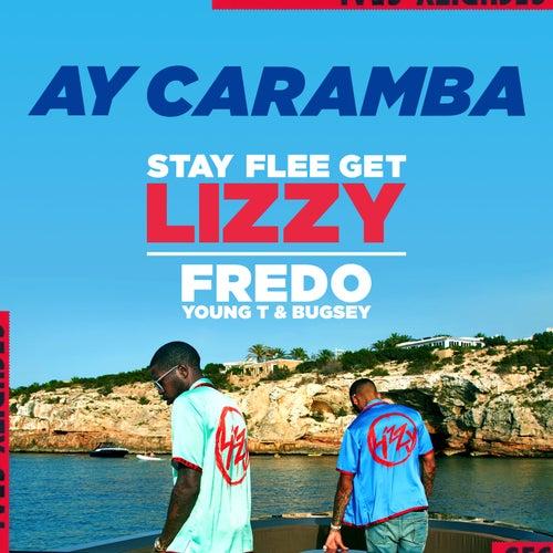 Ay Caramba de Stay Flee Get Lizzy