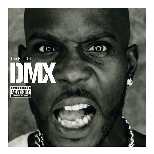 The Best Of DMX by DMX