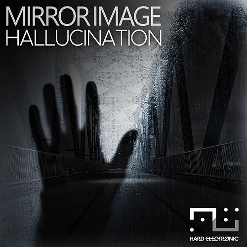 Halllucination de Mirror Image