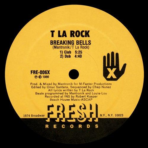 Breaking Bells / Bass Machine by T La Rock