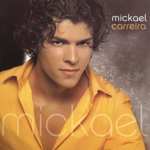 Mickael von Mickael Carreira