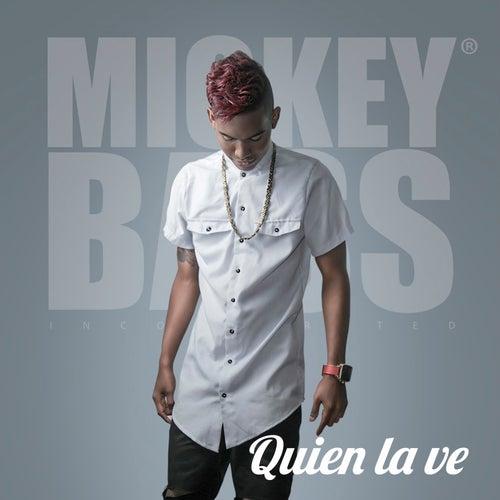 Quién la Ve de Mickey Bass