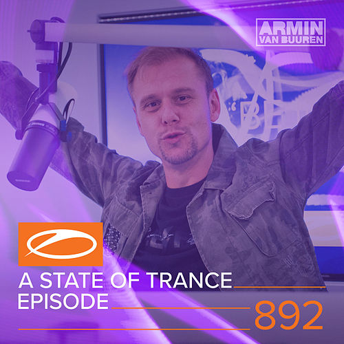 ASOT 892 - A State Of Trance Episode 892 by Various Artists