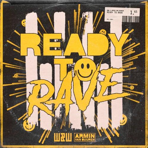 Ready To Rave de W&W