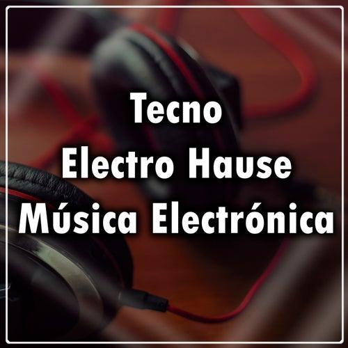 Tecno, Electro House, Música Electrónica von Nfasis