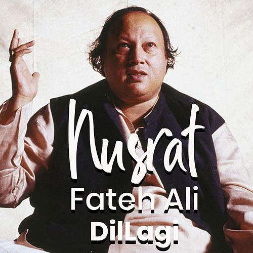 DilLagi von Nusrat Fateh Ali Khan