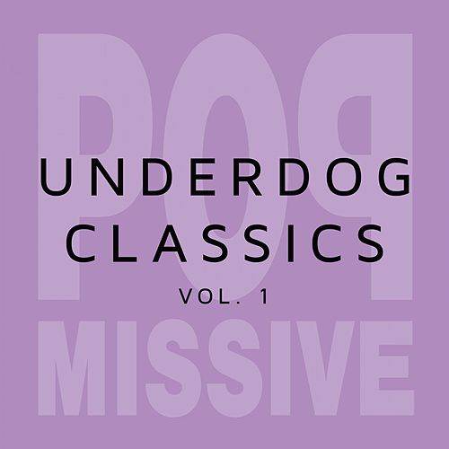 Underdog Classics (Vol. 1) de Various Artists
