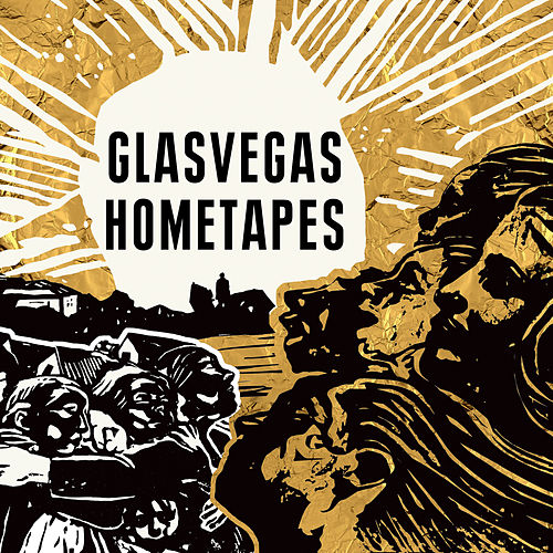 Hometapes by Glasvegas