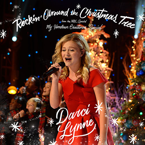 Rockin' Around the Christmas Tree (from the NBC Special 'My Hometown Christmas Special') de Darci Lynne Farmer