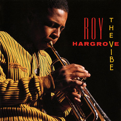 The Vibe fra Roy Hargrove