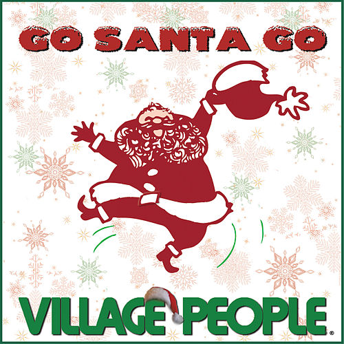 Go Santa Go de Village People