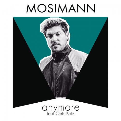 Anymore de Mosimann
